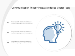 Communication Theory Innovative Ideas Vector Icon Ppt PowerPoint Presentation Infographic Template Background PDF