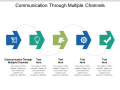 Communication Through Multiple Channels Ppt PowerPoint Presentation Infographic Template File Formats Cpb