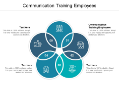 Communication Training Employees Ppt PowerPoint Presentation Layouts Objects Cpb