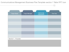 Communications Management Business Plan Template Section 1 Table Ppt Icon