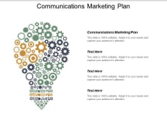 Communications Marketing Plan Ppt PowerPoint Presentation Show Background Images Cpb