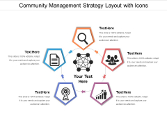 Community Management Strategy Layout With Icons Ppt PowerPoint Presentation Gallery Portfolio PDF