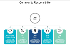 Community Responsibility Ppt PowerPoint Presentation Summary Clipart Cpb