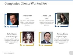 Companies Clients Worked For Ppt PowerPoint Presentation Portfolio Deck