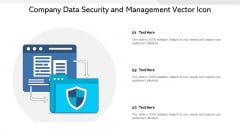 Company Data Security And Management Vector Icon Ppt PowerPoint Presentation Gallery Template PDF