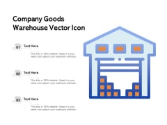 Company Goods Warehouse Vector Icon Ppt PowerPoint Presentation Professional Designs Download PDF