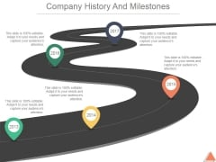 Company History And Milestones Template 1 Ppt PowerPoint Presentation Design Ideas