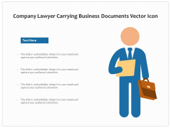 Company Lawyer Carrying Business Documents Vector Icon Ppt PowerPoint Presentation Model Influencers PDF