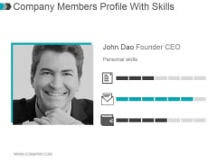 Company Members Profile With Skills Ppt PowerPoint Presentation Microsoft