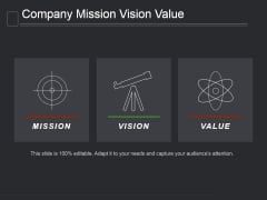 Company Mission Vision Value Ppt PowerPoint Presentation Graphics