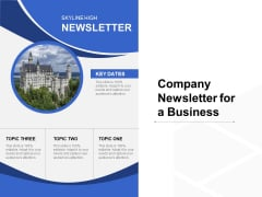 Company Newsletter For A Business Ppt PowerPoint Presentation File Example PDF