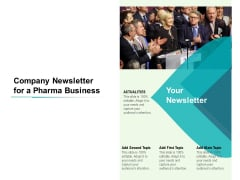 Company Newsletter For A Pharma Business Ppt PowerPoint Presentation File Pictures PDF