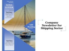 Company Newsletter For Shipping Sector Ppt PowerPoint Presentation Gallery Inspiration PDF