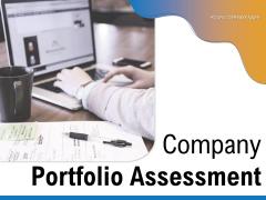 Company Portfolio Assessment Success Content Management Ppt PowerPoint Presentation Complete Deck
