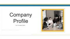 Company Profile Ppt PowerPoint Presentation Complete Deck With Slides