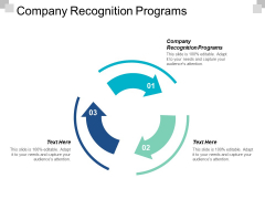 Company Recognition Programs Ppt PowerPoint Presentation Designs Download