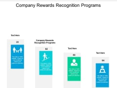 Company Rewards Recognition Programs Ppt PowerPoint Presentation Layouts Guide Cpb