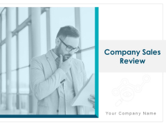 Company Sales Review Ppt PowerPoint Presentation Complete Deck With Slides