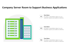 Company Server Room To Support Business Applications Ppt PowerPoint Presentation File Information PDF