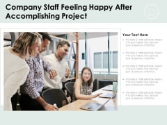 Company Staff Feeling Happy After Accomplishing Project Ppt PowerPoint Presentation File Example Topics PDF