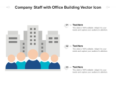 Company Staff With Office Building Vector Icon Ppt PowerPoint Presentation Gallery Influencers PDF