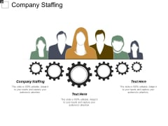 Company Staffing Ppt PowerPoint Presentation Styles Example Topics Cpb