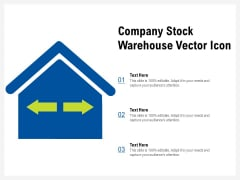 Company Stock Warehouse Vector Icon Ppt PowerPoint Presentation Pictures Graphics Design