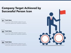 Company Target Achieved By Successful Person Icon Ppt PowerPoint Presentation Gallery Background Images PDF