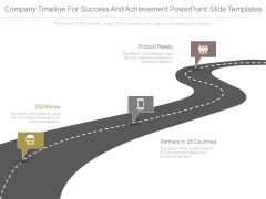 Company Timeline For Success And Achievement Powerpoint Slide Templates