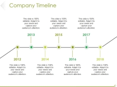 Company Timeline Ppt PowerPoint Presentation Infographic Template Template
