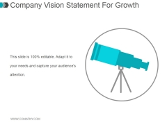 Company Vision Statement For Growth Ppt PowerPoint Presentation Show