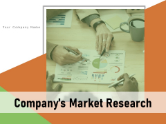 Companys Market Research Customers Competitors Technology Ppt PowerPoint Presentation Complete Deck