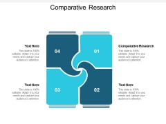 Comparative Research Ppt PowerPoint Presentation Infographic Template Brochure Cpb