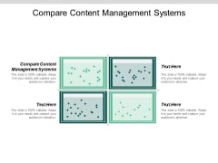 Compare Content Management Systems Ppt PowerPoint Presentation Layouts Design Inspiration Cpb