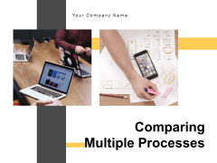Comparing Multiple Processes Innovation Performance Ppt PowerPoint Presentation Complete Deck