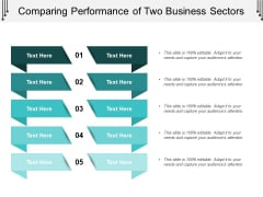 Comparing Performance Of Two Business Sectors Ppt PowerPoint Presentation Layouts Design Templates
