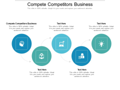 Compete Competitors Business Ppt PowerPoint Presentation Ideas Skills Cpb Pdf