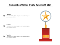 Competition Winner Trophy Award With Star Ppt PowerPoint Presentation File Styles PDF