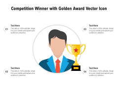 Competition Winner With Golden Award Vector Icon Ppt PowerPoint Presentation File Information PDF