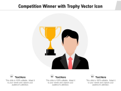 Competition Winner With Trophy Vector Icon Ppt PowerPoint Presentation Gallery File Formats PDF
