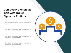 Competitive Analysis Icon With Dollar Signs On Podium Ppt PowerPoint Presentation Summary Show PDF
