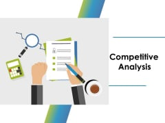 Competitive Analysis Ppt PowerPoint Presentation Pictures Brochure