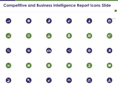 Competitive And Business Intelligence Report Icons Slide Ppt Portfolio Example PDF