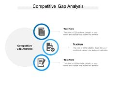 Competitive Gap Analysis Ppt PowerPoint Presentation Pictures Format Ideas Cpb