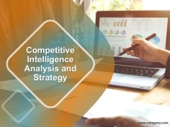 Competitive Intelligence Analysis And Strategy Ppt PowerPoint Presentation Background Image
