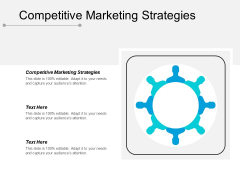 Competitive Marketing Strategies Ppt PowerPoint Presentation Inspiration Infographic Template Cpb
