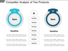 Competitor Analysis Of Two Products Ppt PowerPoint Presentation Layouts Smartart