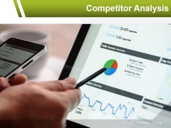 Competitor Analysis Ppt PowerPoint Presentation Complete Deck With Slides