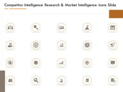 Competitor Intelligence Research And Market Intelligence Icons Slide Information PDF