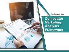 Competitor Marketing Analysis Framework Ppt PowerPoint Presentation Complete Deck With Slides